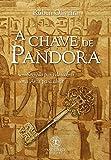 A Chave de Pandora (O Ceptro Maldito Livro 1) (Portuguese Edition)