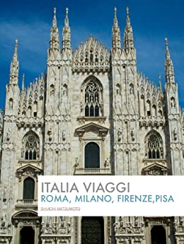 [松本周一]のITALIA Viaggi Roma, Milano, Firenze, Pisa
