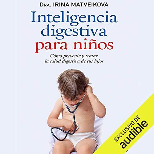 Inteligencia digestiva para niños [Digestive Intelligence for Children] audiobook cover art