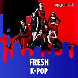Fresh K Pop