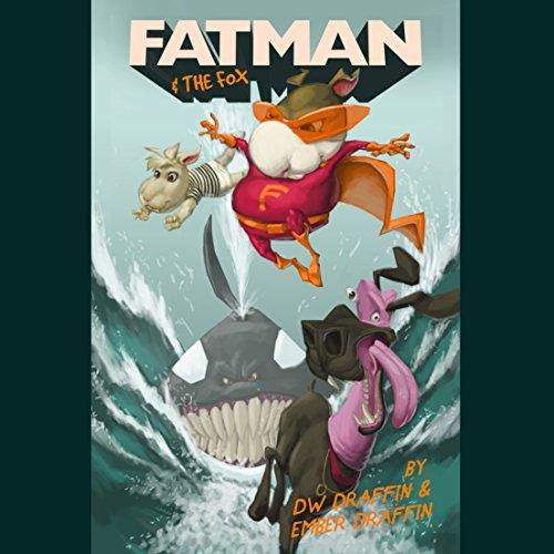 Fatman & The Fox Titelbild