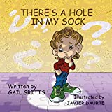 There's a Hole in My Sock (English Edition)