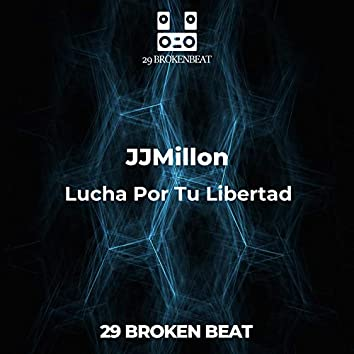 Lucha Por Tu Libertad (Breakbeat Remix)