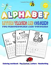 Alphabet Letters Tracing and Coloring for Preschoolers and Toddlers: Coloring and Trace Letters Of The Alphabet A to Z With Cute Animal,Beginner to ... Preschool Learning Activities Handwriting