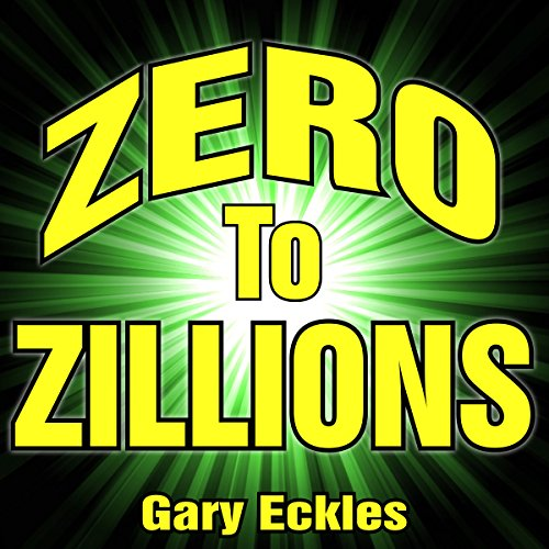Zero to Zillions audiobook cover art