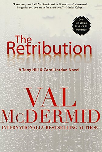 Image of The Retribution: A Tony Hill and Carol Jordan Novel (Tony Hill Novels, 1)