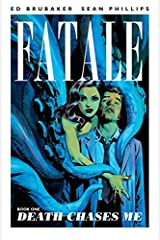 Fatale Vol. 1: Death Chases Me (English Edition) eBook Kindle