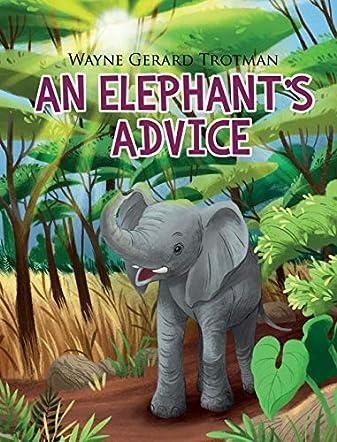 An Elephant's Advice