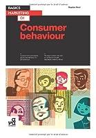 Basics Marketing: Consumer Behaviour