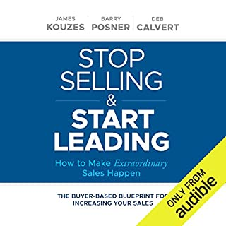 Stop Selling and Start Leading audiobook cover art