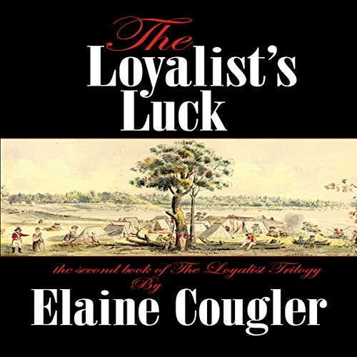 The Loyalist's Luck audiobook cover art