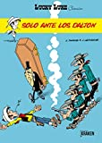 Lucky Luke Solo ante los Dalton (LUCKY LUKE CLASSICS)