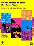 Vinte peças fáceis: O pequeno livro de Anna Magdalena Bach
