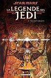 Star Wars, La légende des Jedi, Tome 2 - La chute des Sith