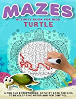 Turtle Mazes Activity Book For Kids: Brain Games, Tricky Puzzles For Clever Kids, Amazing And Fun Maze Activity Book for Children, Dog Themed Mazes for Kids Age 4-6, 6-8 year old (Activity Books for Kids)