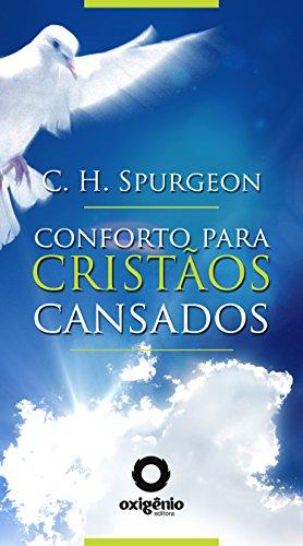 Conforto para cristãos cansados (Mensagens de Esperança em tempos de crise Livro 14)