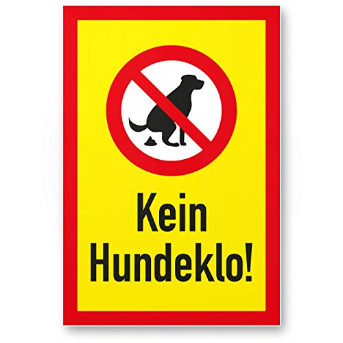 Kein Hundeklo (20x30cm), Kunststoff Schild Hunde koten verboten - Verbotsschild/Hundeverbotsschild, Verbot Hundeklo/Hundekot/Hundehaufen/Hundekacke/Keine Hundetoilette