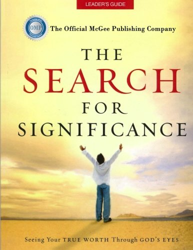 The Search For Significance Leader's Guide