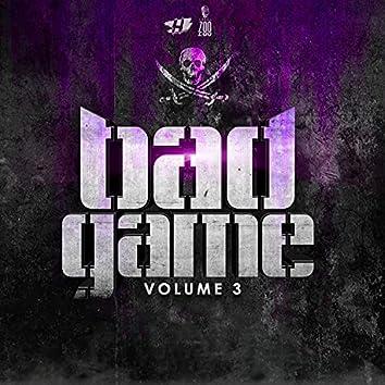 Bad Game, Vol. 3