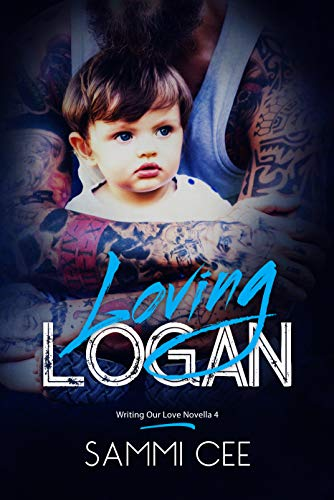 Loving Logan (Writing Our Love Novella Book 4)