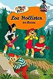 Los Hollister en Suiza (Los Hollister 6)