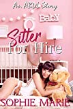 Sitter for Hire (An ABDL Age Play Romance)