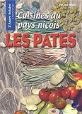 Cuisines du pays niçois - Le culte des pâtes