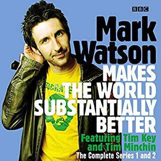 Mark Watson Makes the World Substantially Better: The Complete Series 1 and 2 cover art