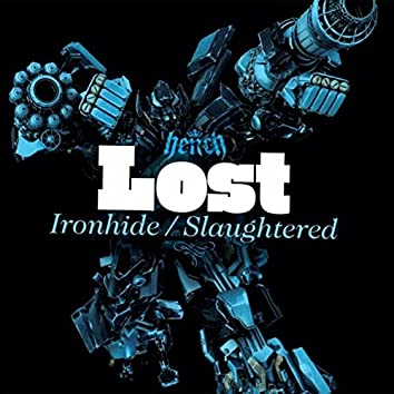Ironhide / Slaughtered