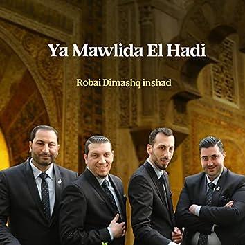 Ya Mawlida El Hadi (Inshad)