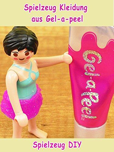 Clip: Spielzeug Kleidung aus Gel-a-peel - Spielzeug DIY