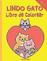 Lindo Gato Libro de Colorear: Libro para colorear súper divertido con un lindo gato- 50 dibujos para colorear para niños -Diseños lindos y divertidos: Gato Feliz, Gato Juguetón, Gato Durmiente y más-Perfecto para niños pequeños, niñas y niños de 2 a 4 año