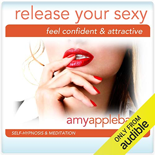 Release Your Sexy (Self-Hypnosis & Meditation) cover art