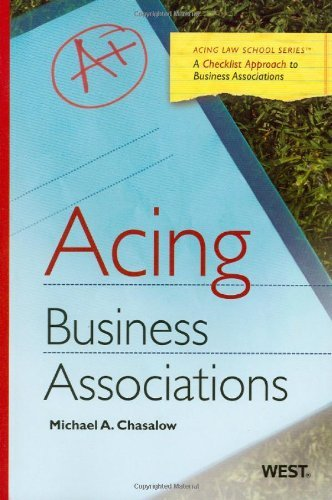 By Michael Chasalow Chasalow's Acing Business Associations (Acing Series) (1st Edition)