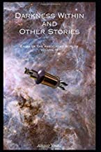 Darkness Within: and Other Stories (Tales of the Associated Worlds)