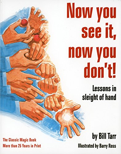 Now You See It, Now You Don\'t!: Lessons in Sleight of Hand