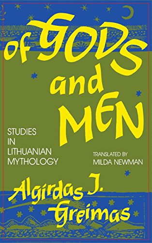 Of Gods and Men: Studies in Lithuanian Mythology (Midland Book)