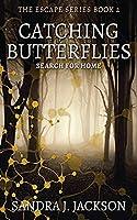 Catching Butterflies (Escape)
