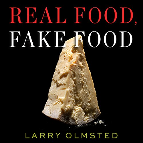Real Food, Fake Food audiobook cover art