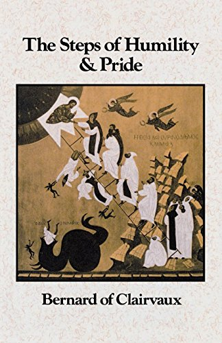 The Steps of Humility and Pride (Volume 13) (Cistercian Fathers)