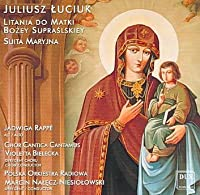 Litany to Our Lady Suprasl/Marian Ste