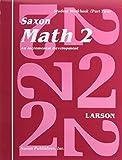 Saxon Math 2: Student Workbook Volume 2,...