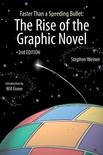 Image of Faster Than a Speeding Bullet: The Rise of the Graphic Novel