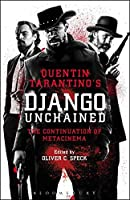 Quentin Tarantino's Django Unchained: The Continuation of Metacinema (Blac38 120319)