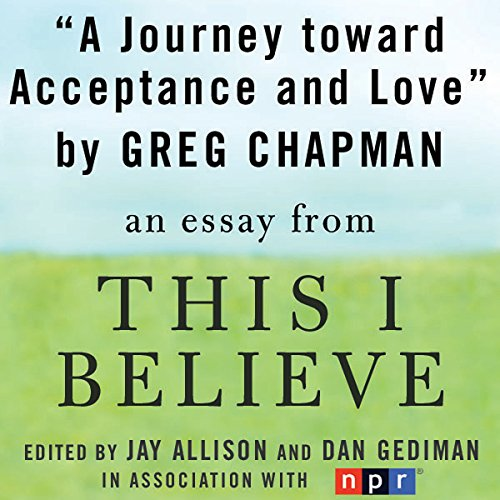 A Journey Toward Acceptance and Love cover art
