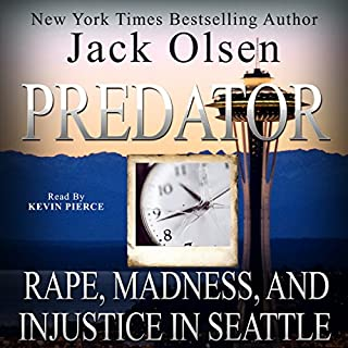 Predator                   By:                                                                                                                                 Jack Olsen                               Narrated by:                                                                                                                                 Kevin Pierce                      Length: 10 hrs and 8 mins     5 ratings     Overall 4.2