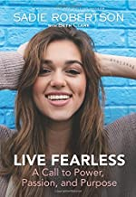 [By Sadie Robertson ] Live Fearless: A Call to Power, Passion, and Purpose (Hardcover)【2018】by Sadie Robertson (Author) (Hardcover)