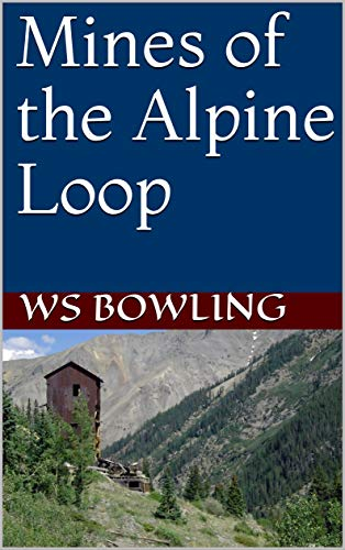 Mines of the Alpine Loop (English Edition)