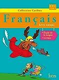 Caribou Français CE1 - Livre de l'élève - Edition 2012
