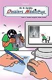 Vie de carabin - Dossiers Médicaux, Tome 2 - Docteur Incognito, Mister Carabin
